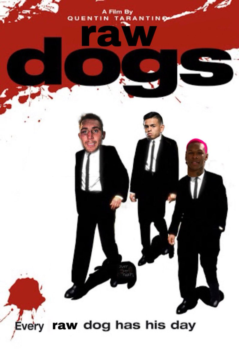 Raw Dogs.... a Quentin Tarantino Film. https://t.co/PWgvLc7ucj