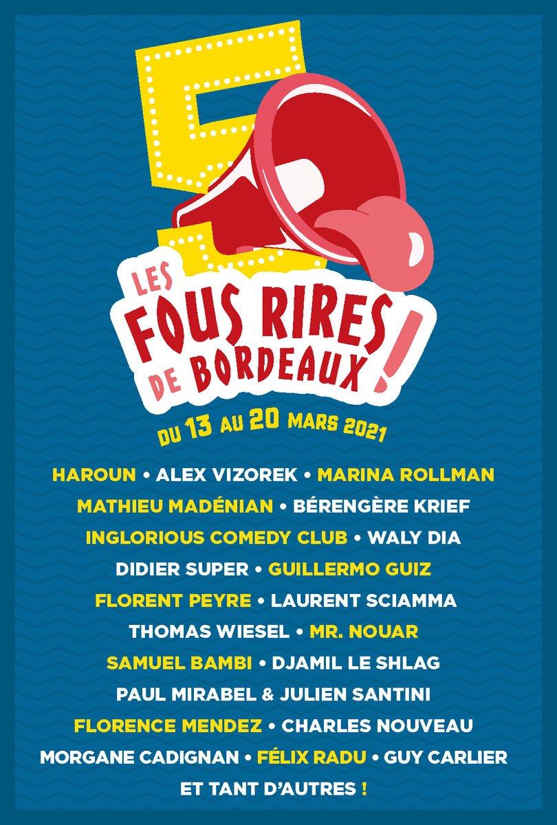 😂 Le festival d'humour Les Fous Rires de Bordeaux annonce du lourd pour sa programmation : du 13 au 20 mars 2021, vous pourrez ainsi voir @haaaroun, @alexvizorek, @marinarollman, @mathieumadenian ou encore @BerengereKrief ! 🙌  🎟 : https://t.co/lqHJE4lLPP https://t.co/JuFfWxEVwN