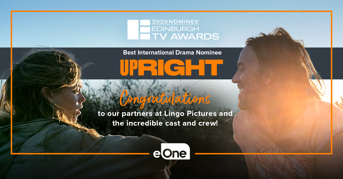 """👏We are so thrilled that #Upright has been nominated for """"Best International Drama"""" at the 2020 @EdinburghTVFest! Congratulations to our incredible partners #LingoPictures, @timminchin and the entire cast and crew involved with the show! #eOneNews #EdinburghTVFest @Foxtel @skytv"""