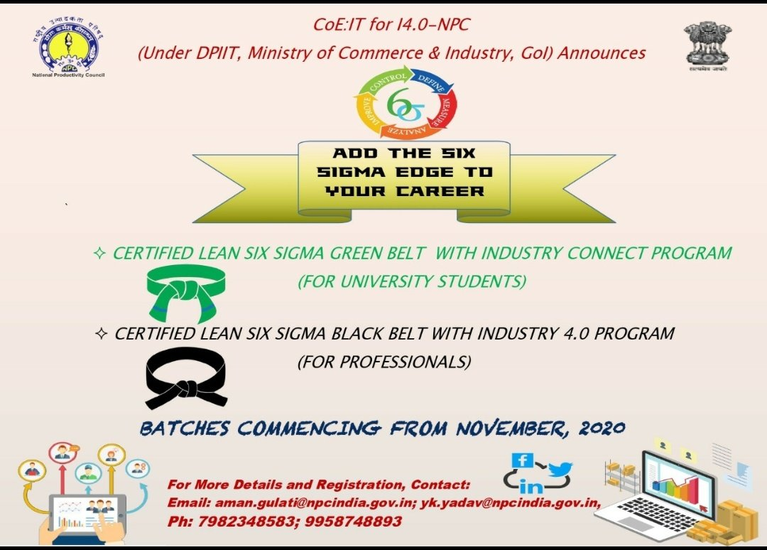 Do You want to stand out among the group?  Do you want an Analytics driven mindset for problem solving? Get ready to kick-start your career with Certified Lean Six Sigma #GreenBelt and #BlackBelt with #Industry4.0 Programs of @NPC_INDIA_GOV. Batches starting from Nov, 2020 #NPC https://t.co/1ntGmODmHr