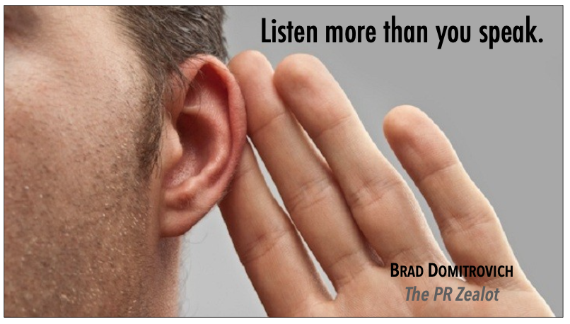 Take some time to listen today. It's a great way to learn. #PR #SchoolPR