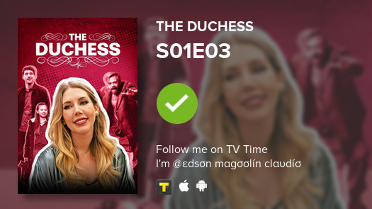 I've just watched episode S01E03 of The Duchess! #duchess  #tvtime https://t.co/yKxqHSJr8m https://t.co/rjE2h2tYCC