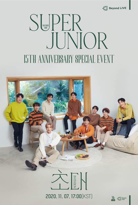 슈퍼주니어 데뷔15주년 기념 온라인 팬미팅 'Beyond LIVE -SUPER JUNIOR 15th Anniversary Special Event– 초대(Invitation)' 📅 2020.11.07 5PM KST 📍NAVER V LIVE 'Beyond LIVE'    🎫티켓 예매(Ticket sales): 2020.10.27 3PM KST NAVERV LIVE, YES24  #슈퍼주니어 #SUPERJUNIOR #BeyondLIVE https://t.co/NrcmQgzRdr
