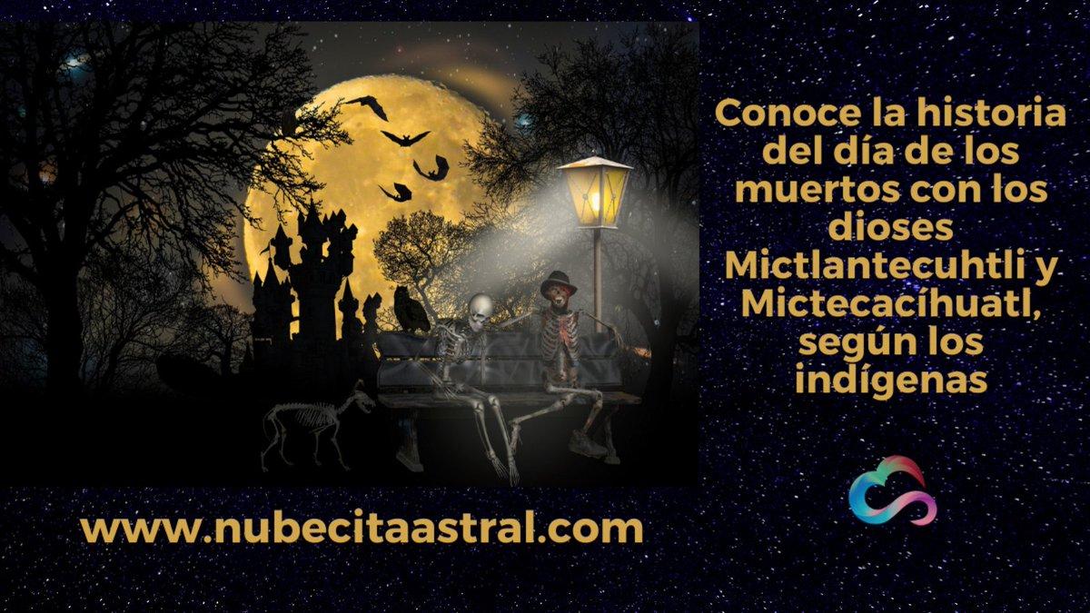 Día de los muertos ¿Sabías que existen los dioses de la muerte: Mictlantecuhtli y Mictecacíhuatl, según los indígenas? https://t.co/sHwp8SvWUx #muertos #muerte #díadelosmuertos #almas #ánimas #nubecitaastral https://t.co/yB21wSy6Z9