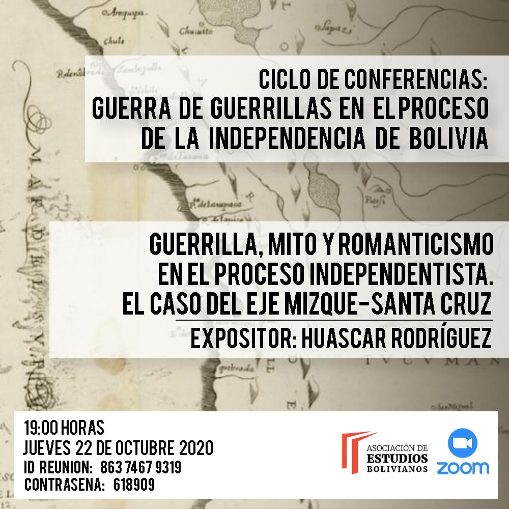 """La Asociación de Estudios Bolivianos les invita cordialmete a participar de la primer la conferencia que forma parte del Conversatorio virtual denominado """"Guerra de guerrillas en el proceso de la independencia de Bolivia."""" https://t.co/xi0sffmqok"""
