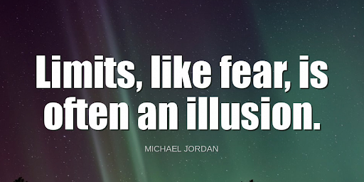 """Limits, like fear, is often an illusion.""-Michael Jordan https://t.co/Gaokb8OtKY"