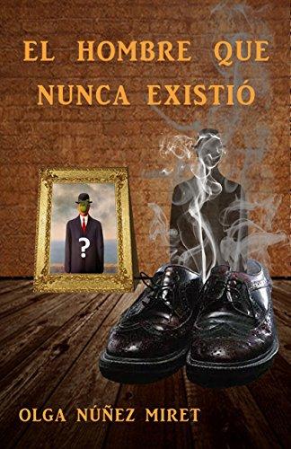 #RecomiendoLeer El HOMBRE QUE NUNCA EXISTIÓ, de Olga Nuñez @OlgaNM7  https://t.co/jQtDkjsEBX https://t.co/KLdyRn005I @freeboostpromo #Madrid #NewYork #Mexico #Misterio #Espana #NYC https://t.co/2X4XvlqykN