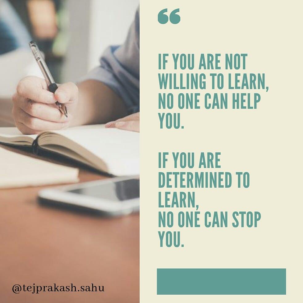 Always be a learner ✍️. . . . . . . #thoughts #life #lifelessons #leadership #goalsetting #tej #tejprakash #tejprakashsahu #loveyourself #learning #successminded #humanity #peaceful😃 #keepgoing #keepcalm #protectivestyles #positivechange #Motivation #inspire #inspiration https://t.co/uuo14wg8M8