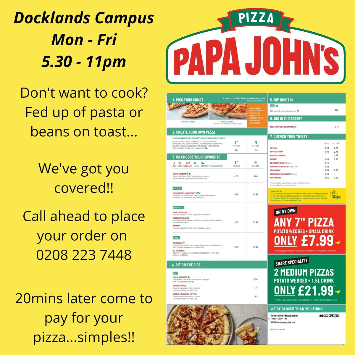 Save yourself the boredom of yet another pasta dish...how about some delicious,  piping hot pizza instead? We are here, at the Docklands Campus for you, open 5.30pm-11pm, Mon - Fri. #pizzalovers🍕 #opentilllate #cheaperoncampus #DocklandsCampus #UEL #uellife #ueatwell https://t.co/OHlYVsq8uH