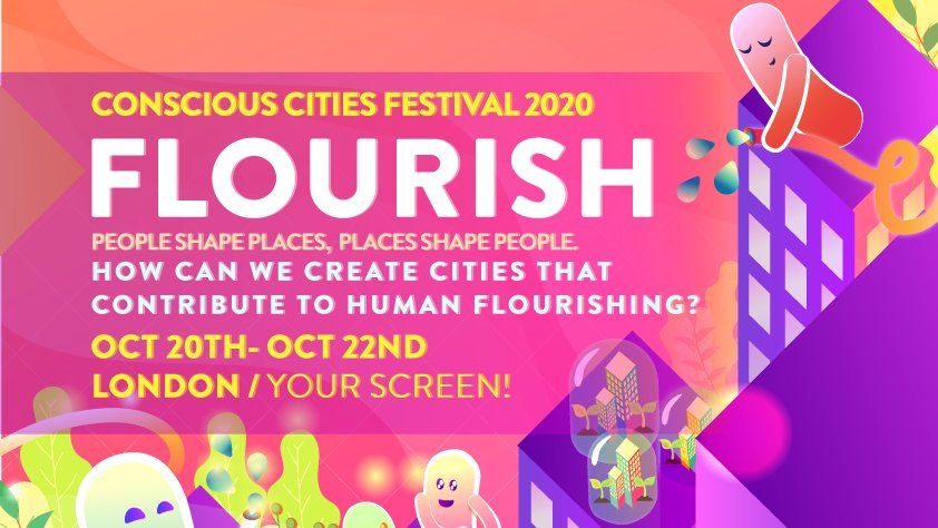 How can cities & places better contribute to flourishing – for people and planet?  Conscious Cities London Festival 20-22 Oct , co-hosted by Architect & #LdnMetArts alumna @Tashreid fellow of @Conscious_LND  Part of global event broadcast from 18 cities.