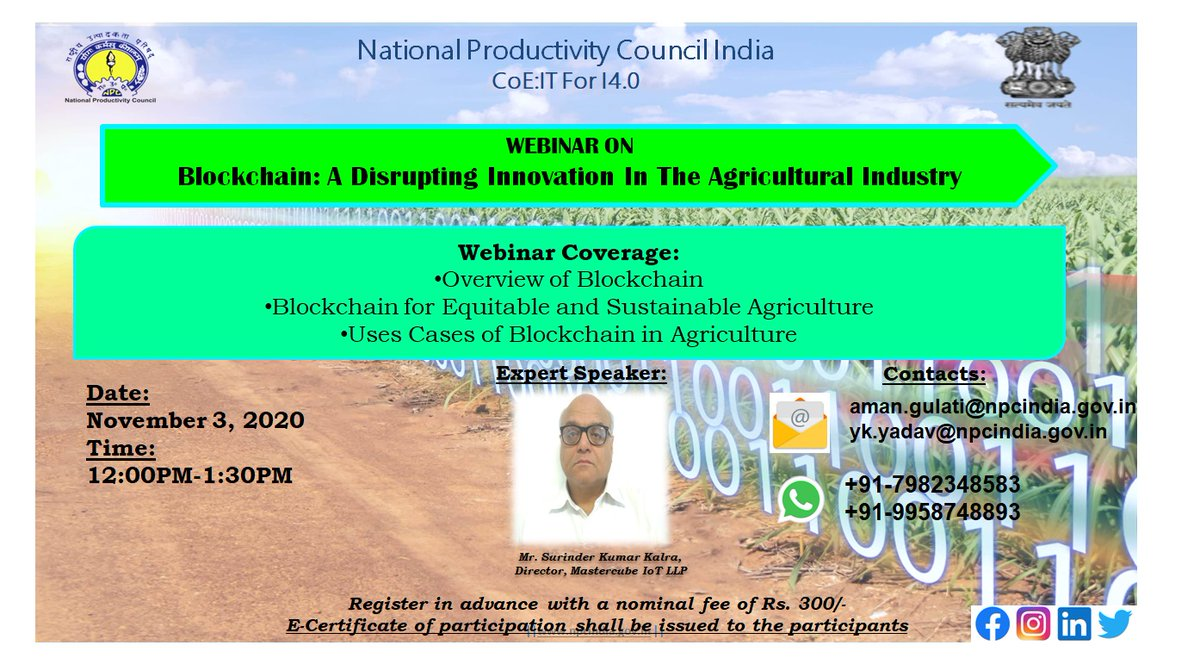 #Blockchain for Agriculture is one of the most compelling use cases of blockchain that makes the process of growing & supplying food simpler. Join e-cert webinar-3Nov, 20 12:00PM  Register https://t.co/a7g16MmIlz #atmanirbharkrishi  @Bayer4Crops @InsideFMCG @FMCGbrands @AgriGoI https://t.co/GPoYEBVrak