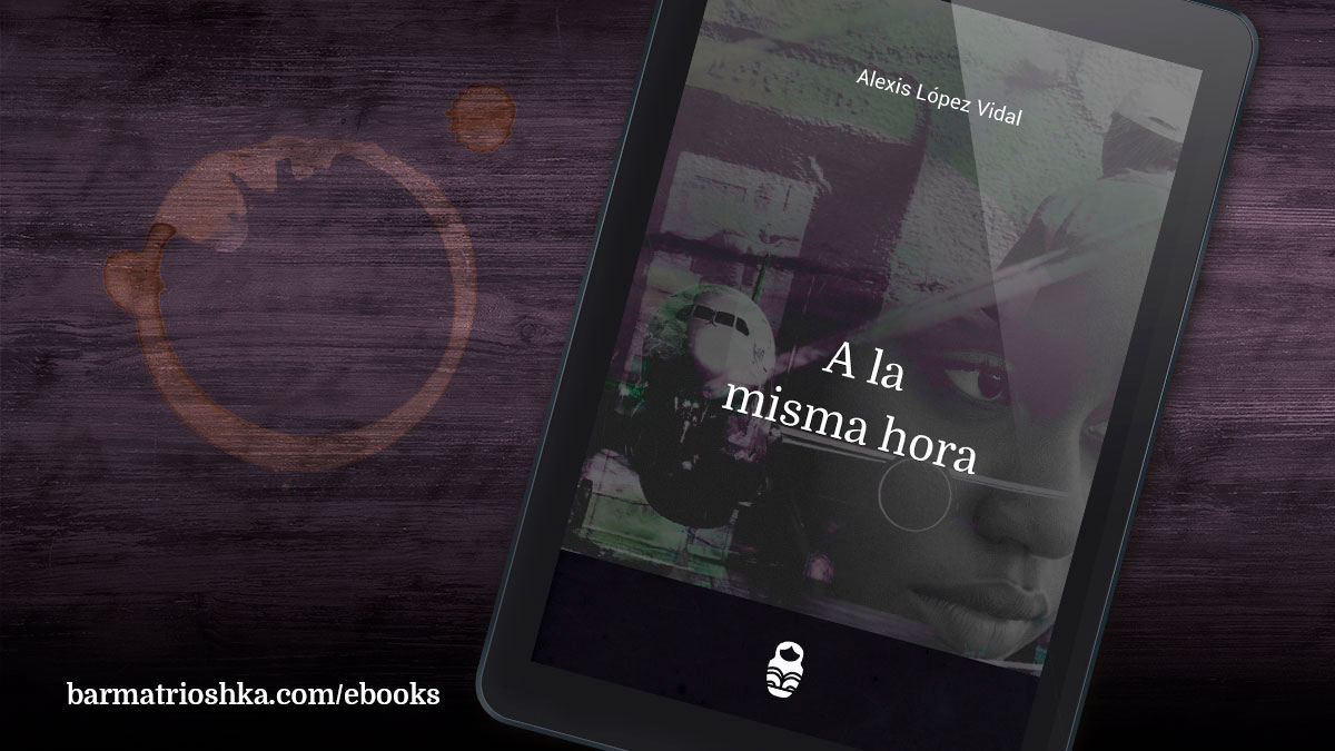 El #ebook del día: «A la misma hora» https://t.co/gG7kfb40Jw #ebooks #kindle #epubs #free #gratis https://t.co/yXY00cV6vf