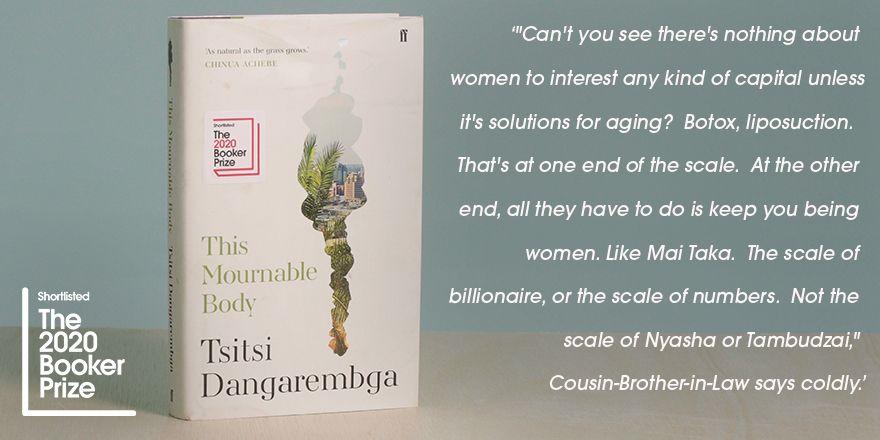 Tsitsi Dangarembga shares her favourite line from #2020BookerPrize shortlisted novel, This Mournable Body. @FaberBooks #FinestFiction #shortlist #TsitsiDangarembga #ThisMournableBody #quote