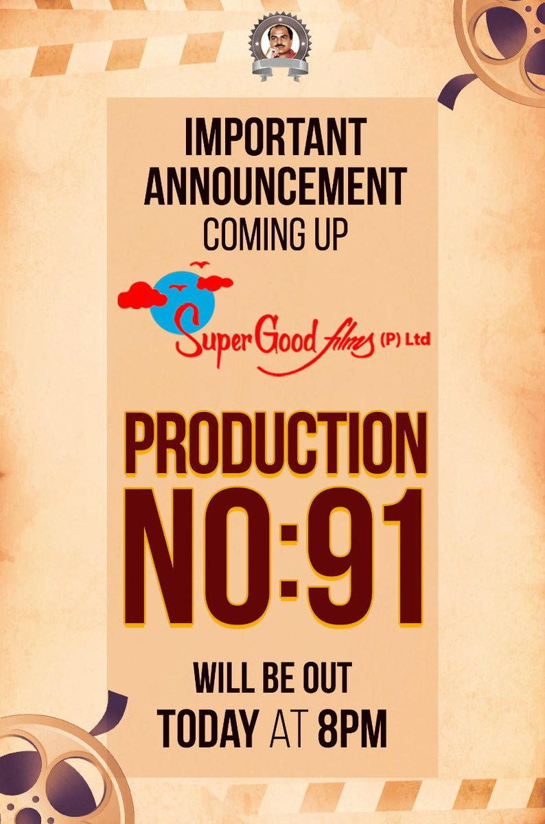 Important announcement coming up from @SuperGoodFilms_   #ProductionNo91 details will be out @ 8 PM.  @DoneChannel1 https://t.co/8FeGuPtC6B