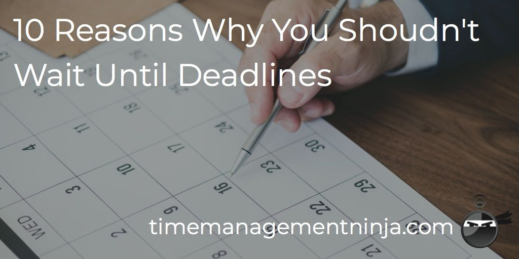 """Don't wait until the last-minute, always finish ahead of deadlines."" 10 Reasons Why You Shouldn't Wait Until Deadlines https://t.co/ZPbxwX0oap #timemanagement #professionalgrowth #taskmanagement #doittoday #workhappy #productivityhack #smartgoals #goodhabit #productivityhabit https://t.co/yzPEChDGsz"
