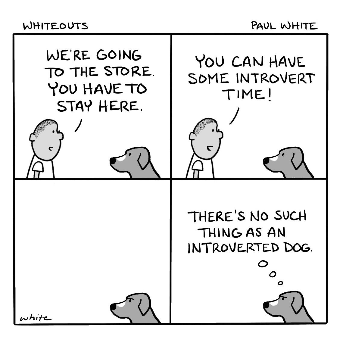 There probably is, but, generally speaking... #dogs #comicstrip #introverts