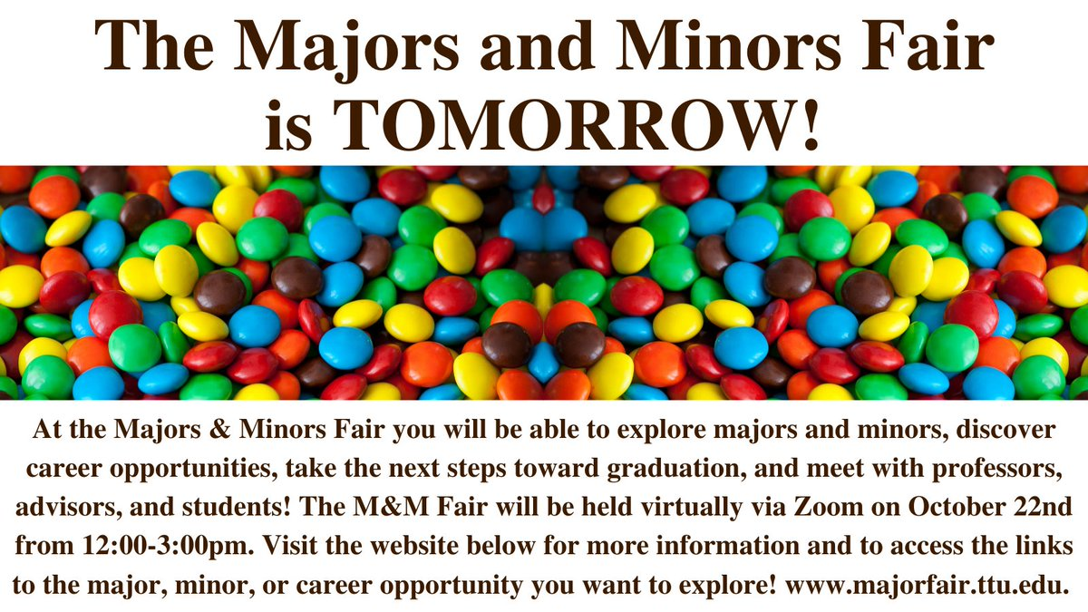 The Majors and Minors fair is TOMORROW! The M&M Fair will be held virtually via Zoom on Oct. 22nd from 12-3pm. Visit the website below for more information https://t.co/C6MdKLxjPW. @ttuengagement #majors #minors #MandM #majorsandminorsfair #tomorrow #thursday #ttusds #ttu https://t.co/B45tF1U29M
