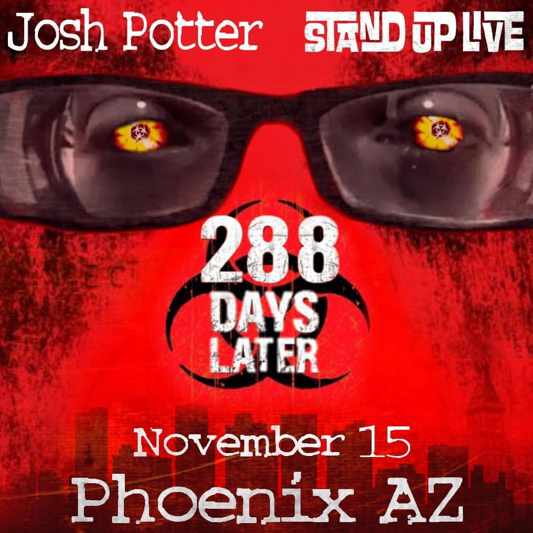 Josh Potter On Twitter When I Take The Stage At Standuplive In Phoenix On November 15th It Will Have Been 288 Days Since I Headlined A Show Come See What That S Like Josh potter sits down weekly to give you all the important and unimportant events of the world, of sports, and anything else he can think of. twitter