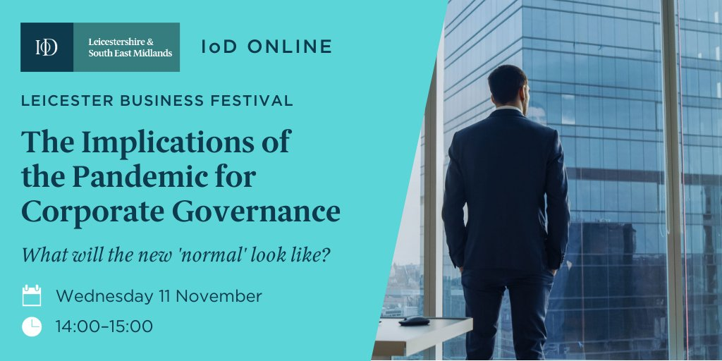 3 weeks today is the implications of the pandemic for corporate governance event with @LBFestival!  Hear from Director of Policy and Corporate Governance Roger Barker and Leicestershire and South East Midlands Chair Sarah Canning!  #iod #LBF   Book here 👉 https://t.co/0EqNjlueBM https://t.co/Kc4hEZp4Ts