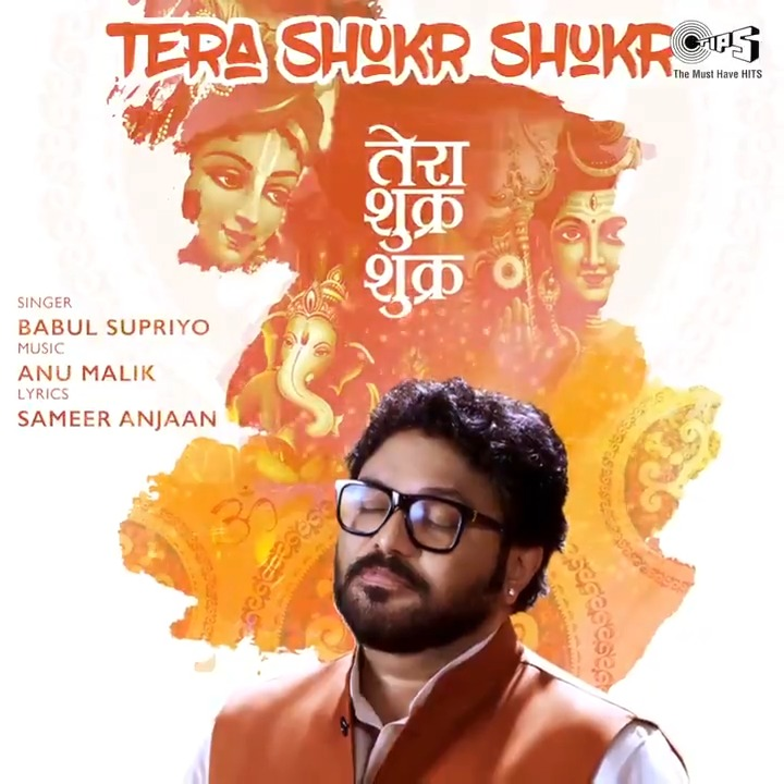 Presenting the Motion Poster of @SuPriyoBabul's Divine Bhajan, 'Tera Shukr Shukr'! 🙏🏻 Coming soon on @tipsoffical @YoutubeIndia!   Music By: @The_AnuMalik Lyricist: Sameer Anjaan  #BabulSupriyo #AnuMalik