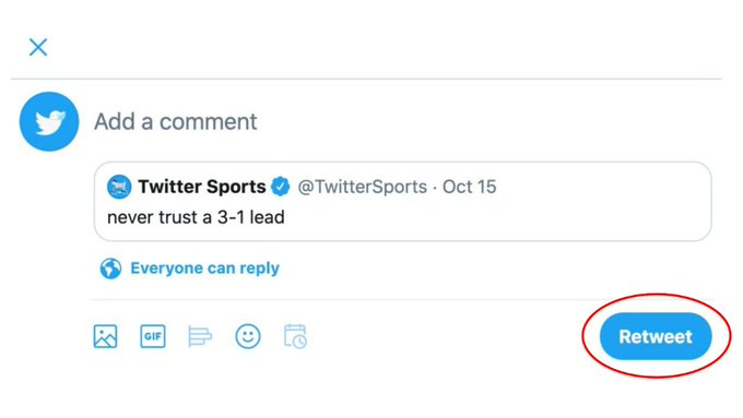 "Tweet compose box left blank, Retweeting a @TwitterSports Tweet that reads, ""Never trust a 3-1 lead.""   The Retweet button in the bottom right corner is circled in red."