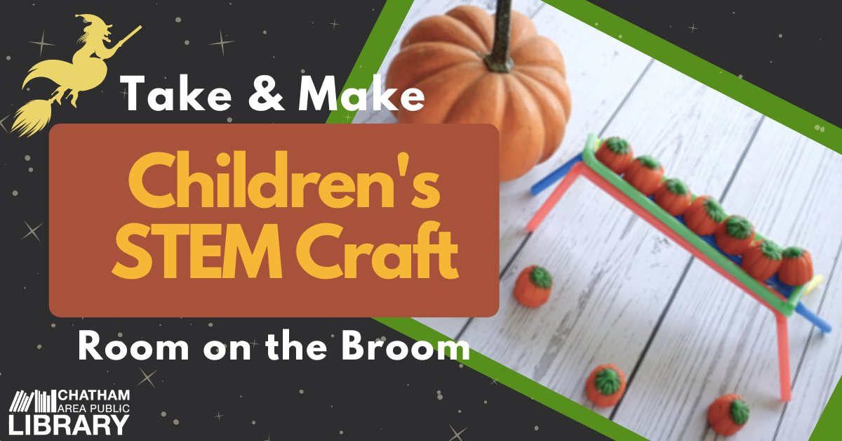 Chatham Public Lib On Twitter We Have A New Witchingly Fun Stem Take And Make Craft Kit Available For Pick Up In Our Lobby This Room On The Broom Kit Contains The