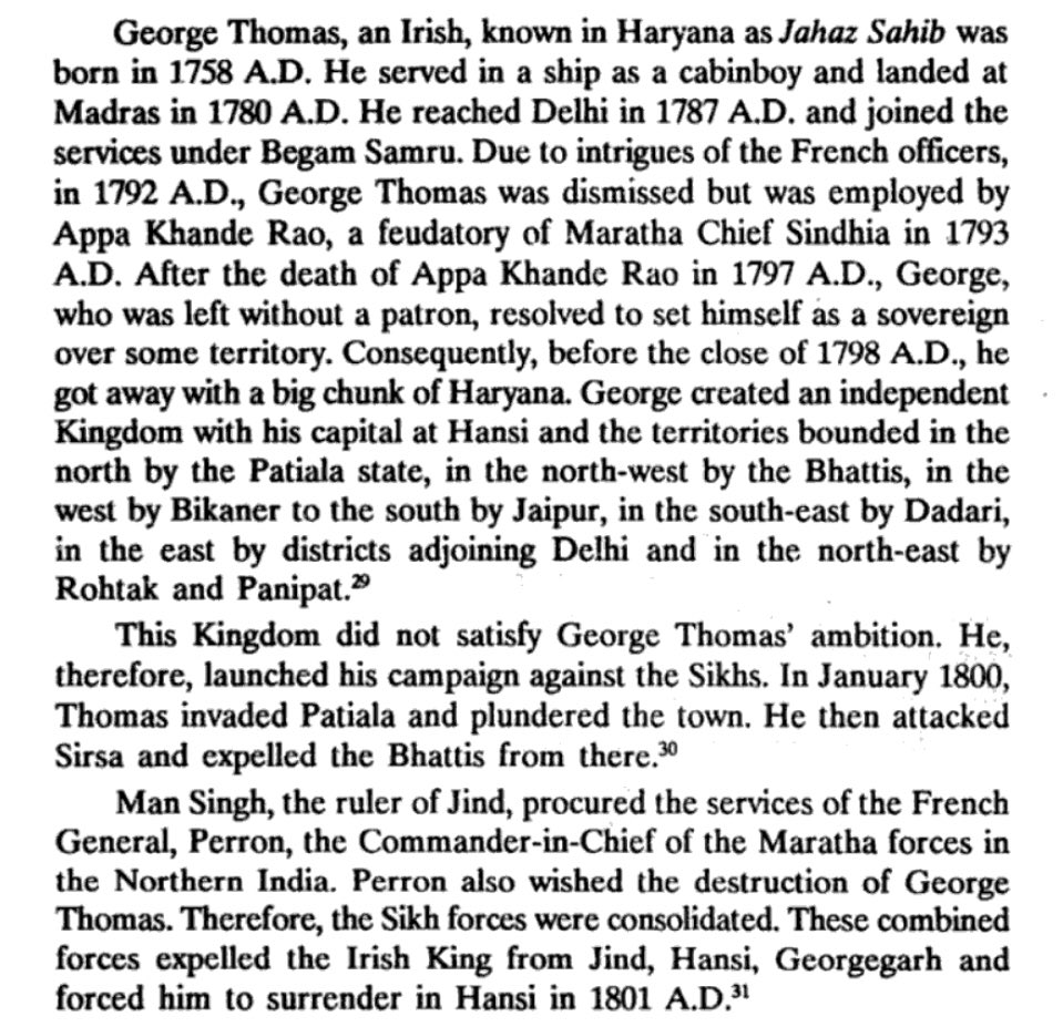 George Thomas was an Irish mercenary hired by the Marathas. After the death of Appe Khande Rao, he created an independent kingdom in Hansi, which comprised 'a big chunk of Haryana'. He was eventually expelled by a combined force of Marathas and Sikhs. https://t.co/cvYJq2xbPf