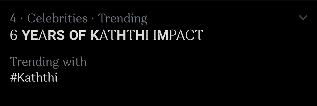Trending at no 4 🔥🔥 @actorvijay 6 YEARS OF KATHTHI IMPACT   #Master #ThalapathyVijay https://t.co/2IYyz9YQL1