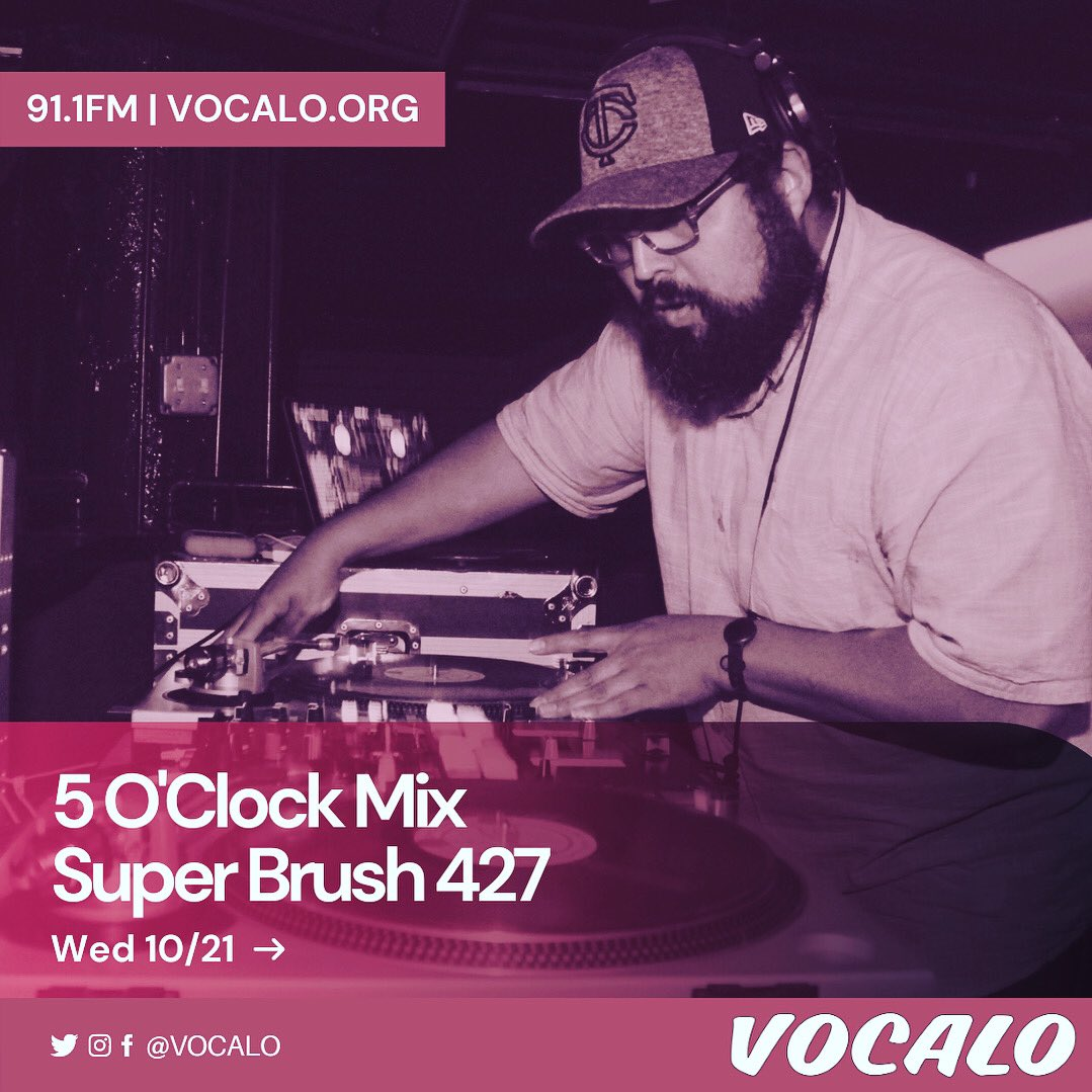 "Check out DJ Super Brush 427 today on the ""5 O'Clock Mix"" (5-6pm CST) @vocalo 91.1fm 10.21.20 hosted by Jesse De La Pena https://t.co/CyGk18iGv1 #TeamVocalo #Downtempo #HipHop #Disco https://t.co/FzFVkvBsDv"