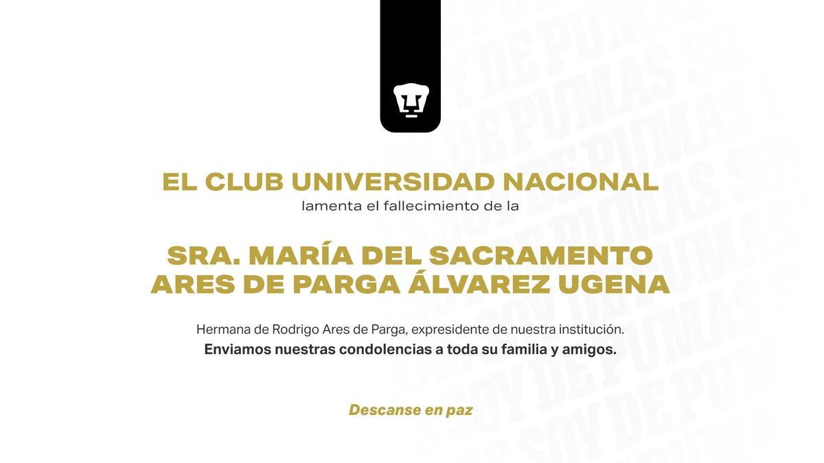 El Club Universidad lamenta la pérdida de la Sra. María del Sacramento Ares de Parga, hermana de nuestro expresidente Rodrigo Ares de Parga. Deseamos una pronta resignación a toda su familia.  #SoyDePumas https://t.co/PGKMGtqFK1