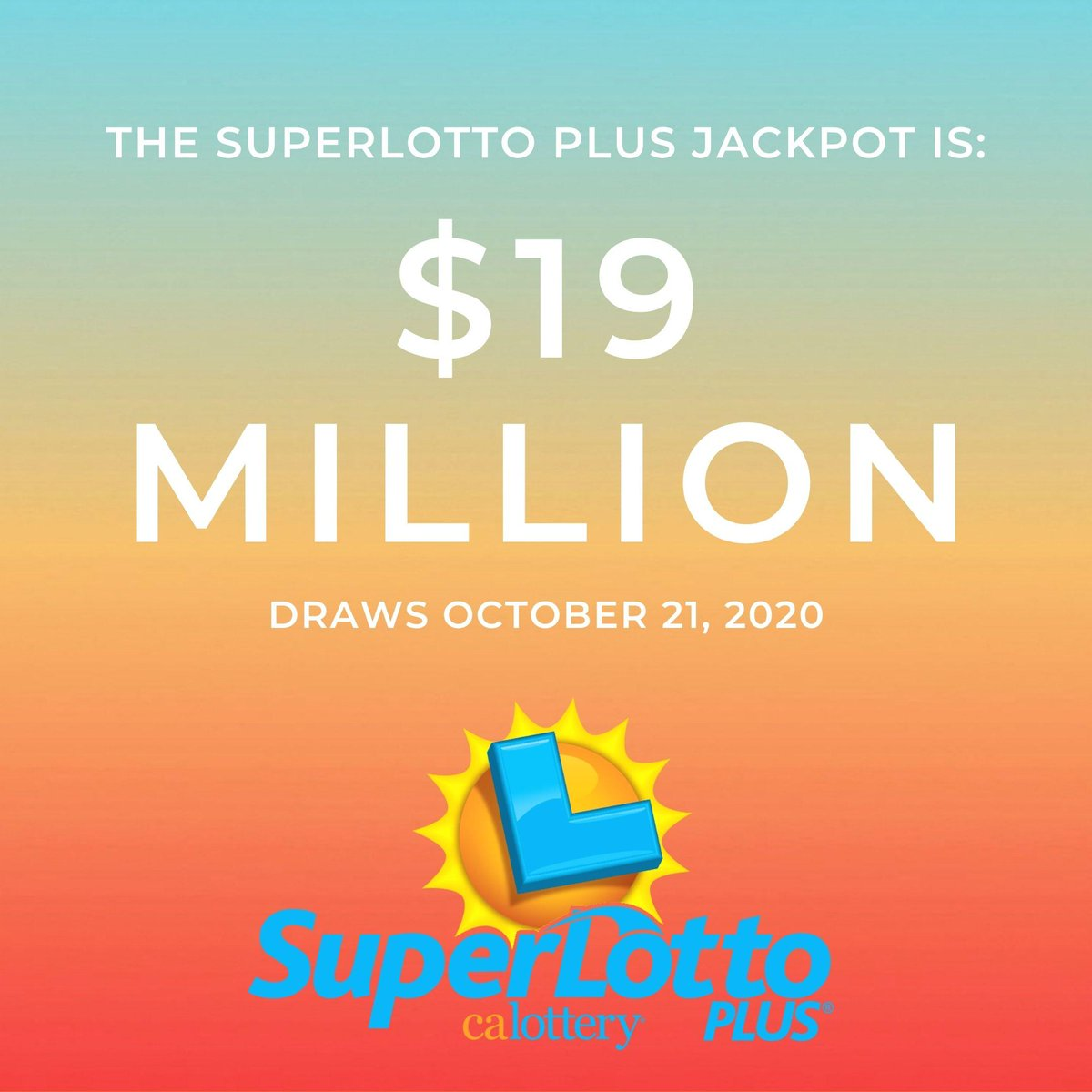 Tonight's #SuperLottoPlus jackpot is now $19 million dollars. There's still time to get your ticket! #JackpotAlert #CALottery https://t.co/v4j7raNl3o