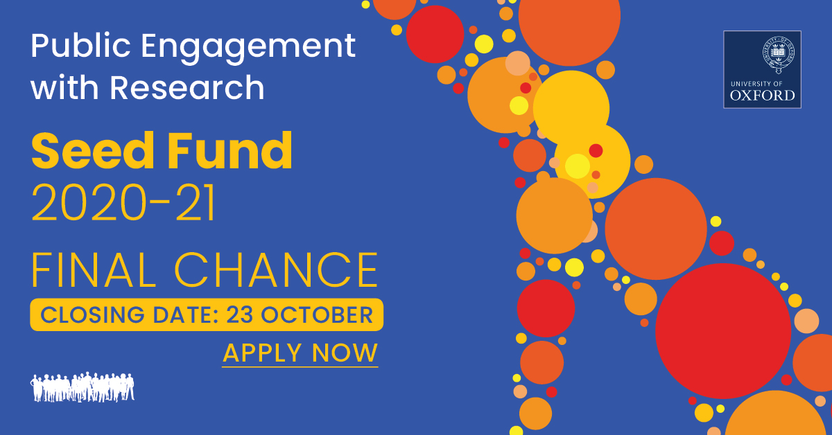📢FINAL CALL, apply to the @UniofOxford Public Engagement with Research Seed Fund!   Time is running out, apply by the 23 October: https://t.co/1HtQ6EUTT1 https://t.co/kM4np8foTb