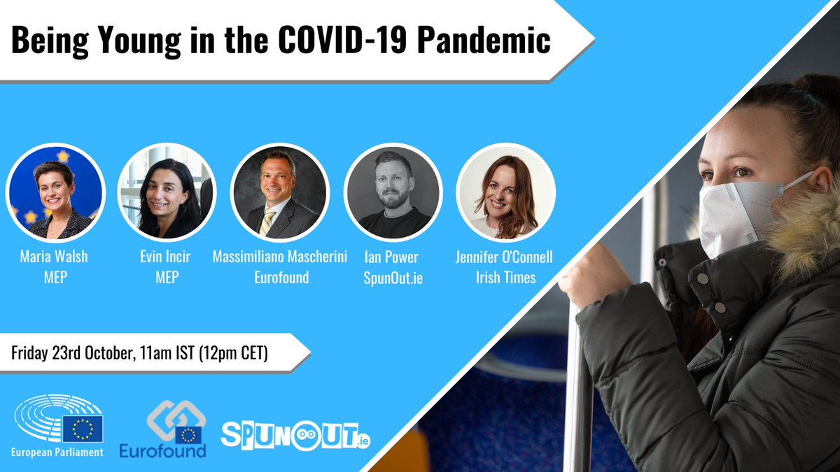 Join our webinar on Being young in the #COVID19 Pandemic with @EPinIreland @EP_Sverige @SpunOut on 12:00 CET on Friday 23 October. @jenoconnell will lead a discussion with @MariaWalshEU @EvinIncir @MascheriniM @powerian  #COVID19SurveyEU  Sign up here https://t.co/2fst921JWU https://t.co/jItSnjLsv3