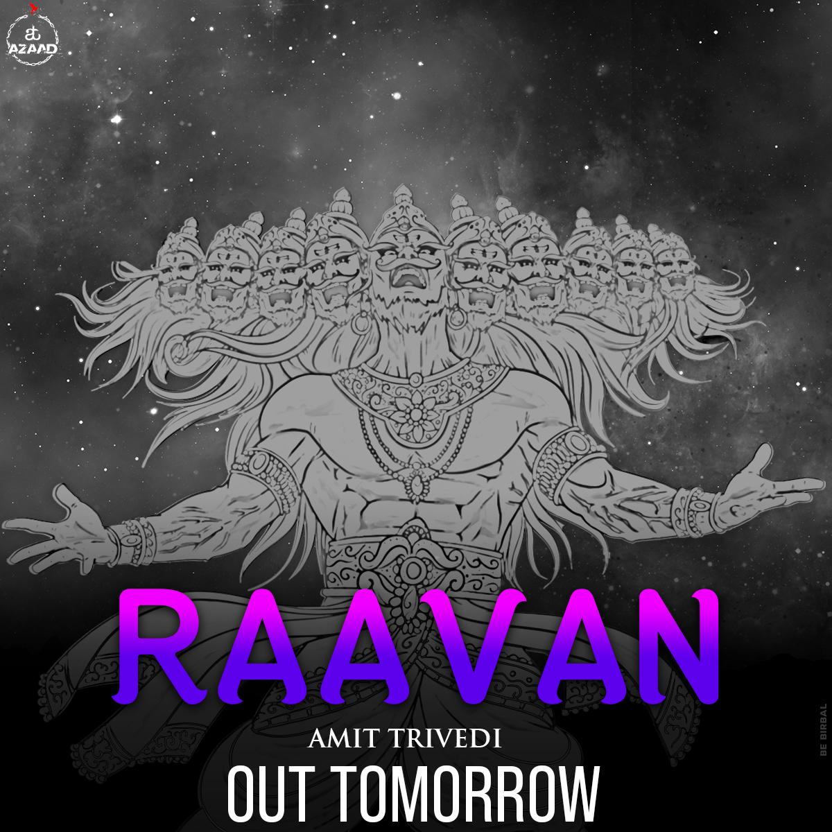 Raavan is ready to meet you all tomorrow. Get ready for a musical Dussehra! Set the reminder here- https://t.co/bxZ2wTA9Fa  #Raavan #SongsofTrance #TranceMusic #AmitTrivedi #AmitTrivediMusic #ATAzaad https://t.co/etfxgHNzvg