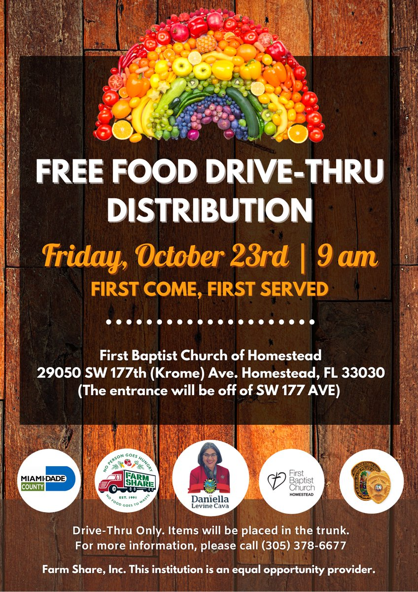 Teaming up with First Baptist Church of Homestead, @FarmShareFL, and @MiamiDadePD Friday, October 23 at 9 am for a drive-through food distribution to help feed our #SouthDade community. 🥬🍅🥕 Please help spread the word to those in need ⬇️