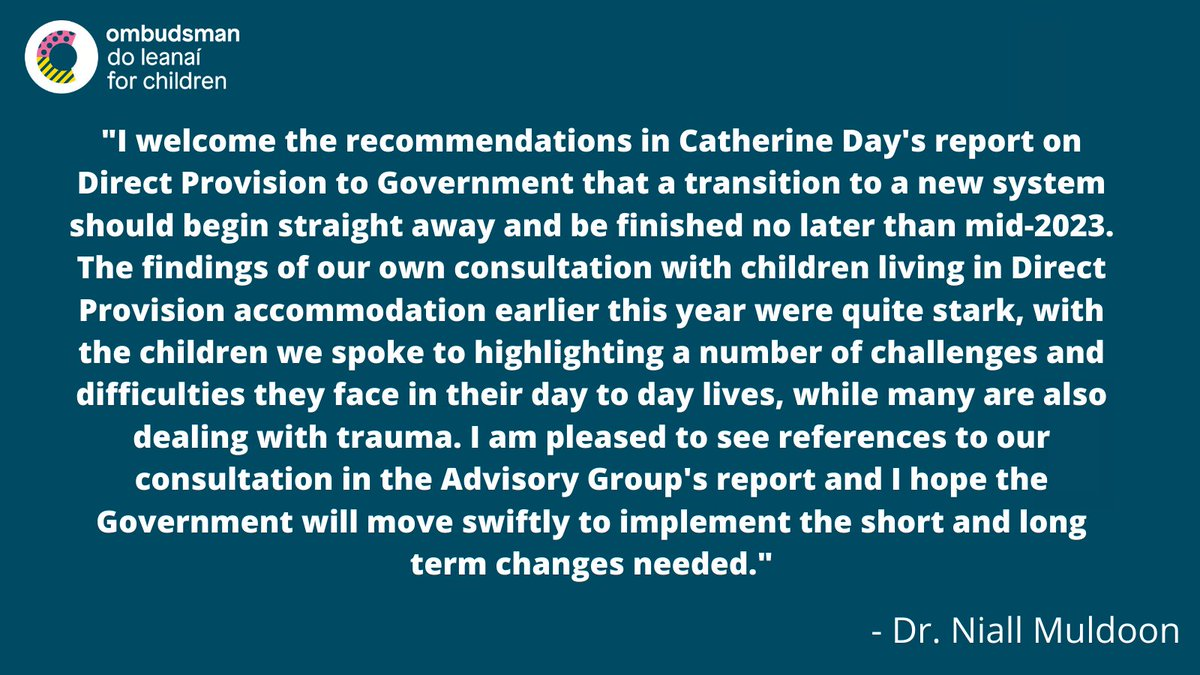 Following the publication of the Advisory Group's report on #DirectProvision, the Ombudsman for Children, Dr. Niall Muldoon has said: https://t.co/JeLbWfivnJ