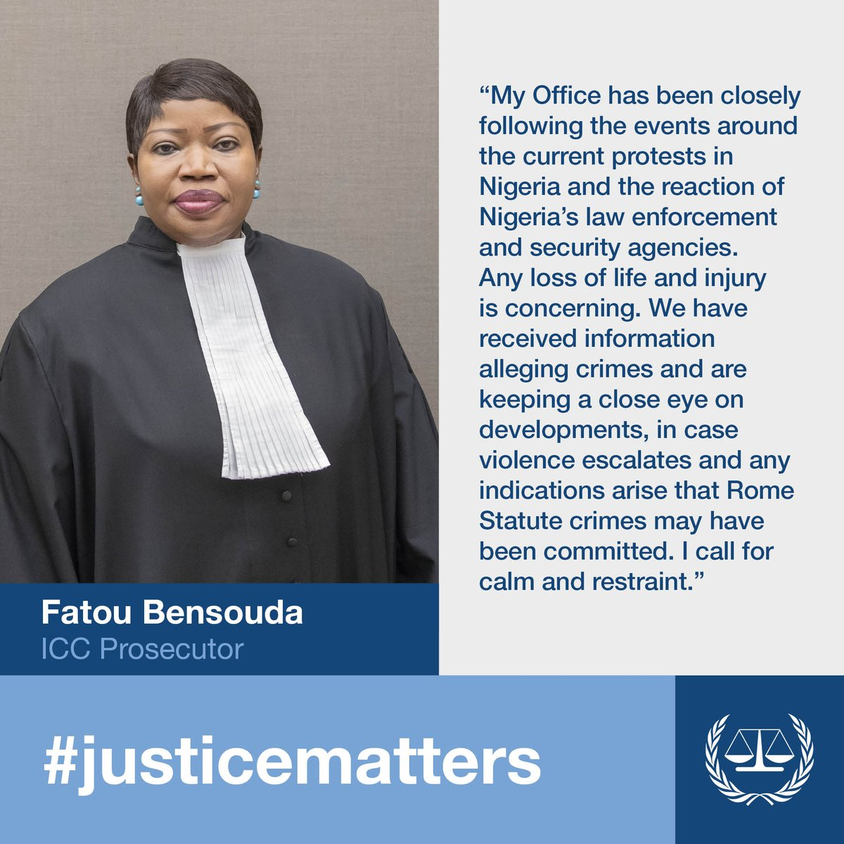 """#ICC Prosecutor #FatouBensouda on the recent violence in #Nigeria: """"I call for calm and restraint."""" ⬇"""