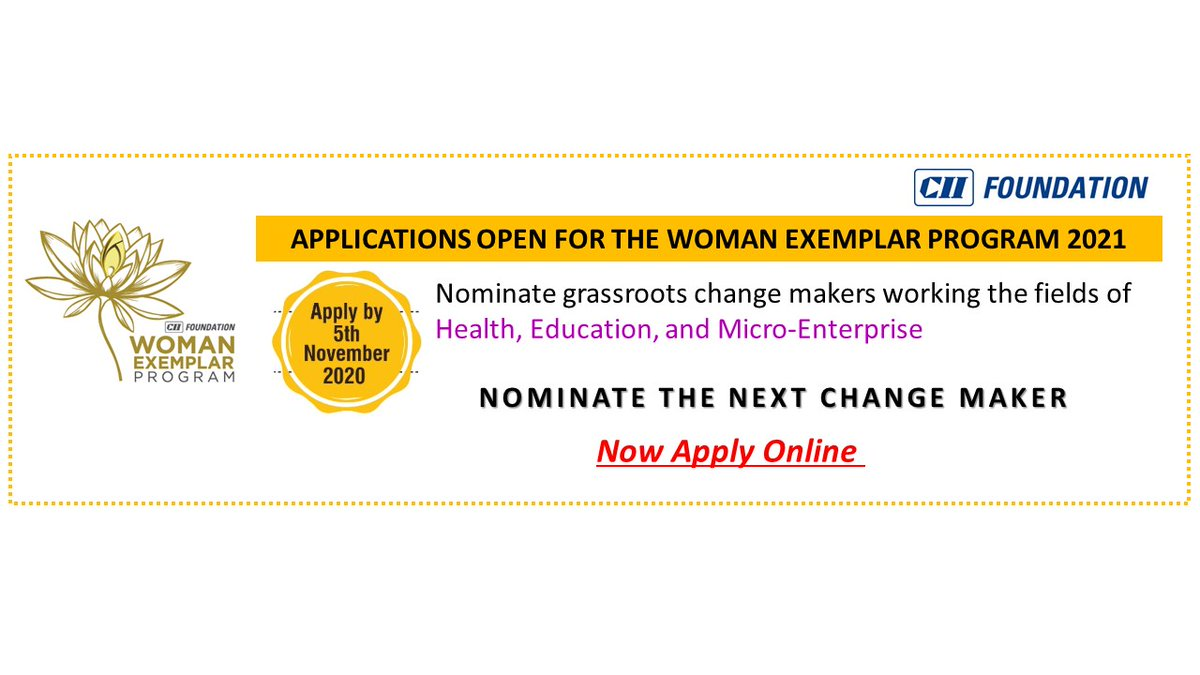 Now Apply Online to nominate the next #changemaker. The Woman Exemplars serve as role models for their community and lead #transformation to create tremendous #socialimpact. If you know such #grassroots #women, nominate them now.  Apply by 5 Nov. https://t.co/IqXluJY7ZK https://t.co/mzSB6zZRfX