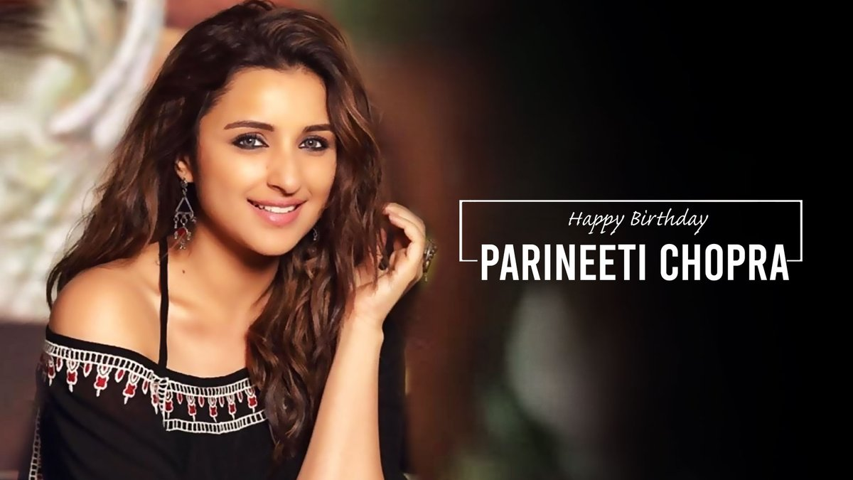 Wishing a very happy birthday to an Actor , Singer , Dancer and much more talented @ParineetiChopra #HappyBirthdayParineetiChopra #pari 💖