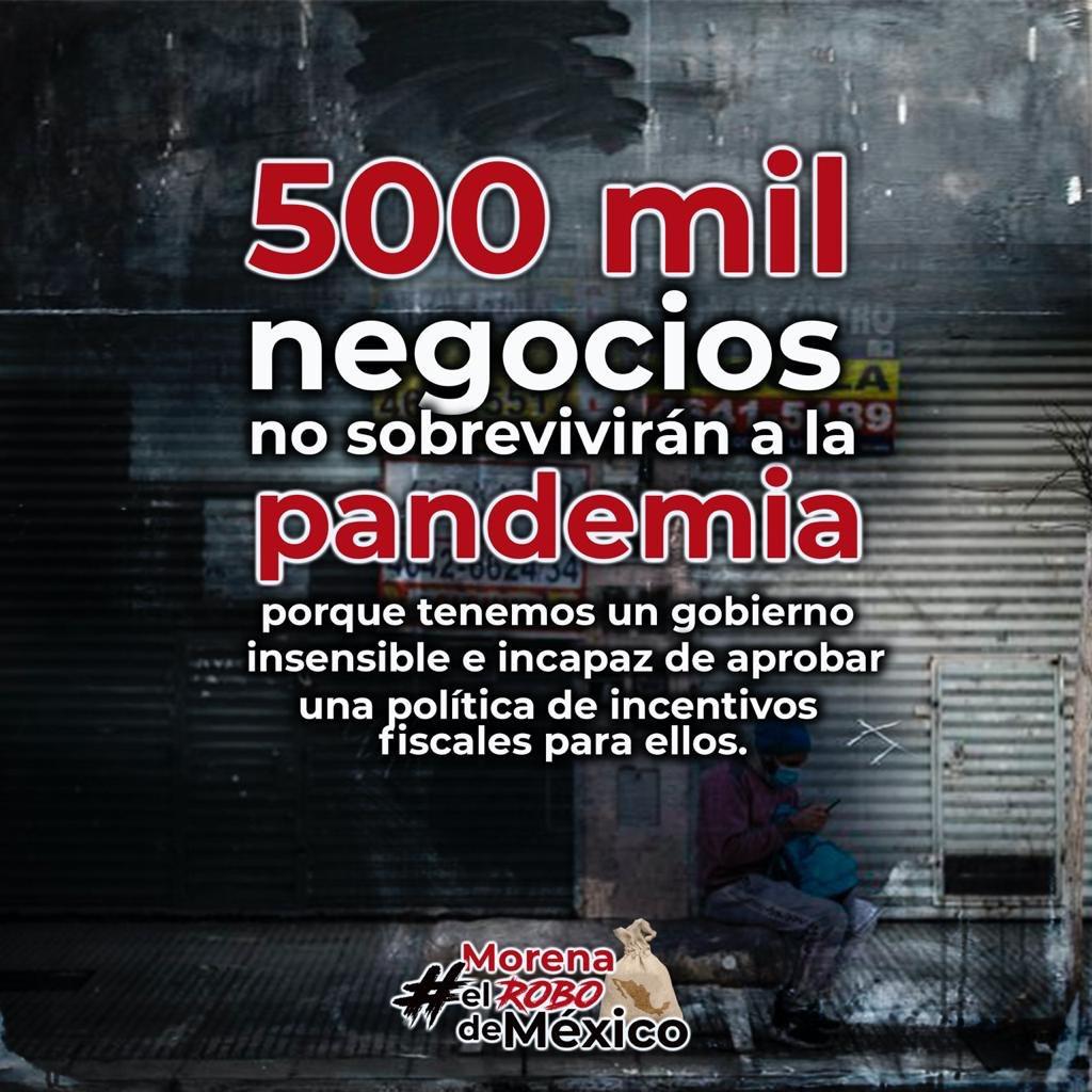 El gobierno federal es INCAPAZ de apoyar con incentivos a las micro, pequeñas y medianas empresas, por lo que 500 mil negocios no sobrevivirán a la pandemia.  ¡INACEPTABLE!  #morenaElRoboDeMéxico https://t.co/tgSqybbFAB