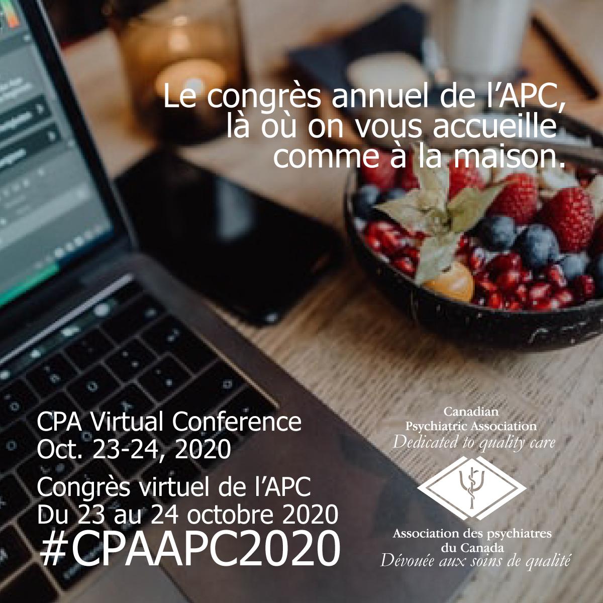 Congrès virtuel de l'@CPA_APC – Du 23 au 24 octobre 2020  : Là où on vous accueille comme à la maison.  Inscrivez-vous maintenant!   #CPAPC2020 #psychiatry #psychiatrie  https://t.co/A7nTsICImK https://t.co/ITJLbZy1E3