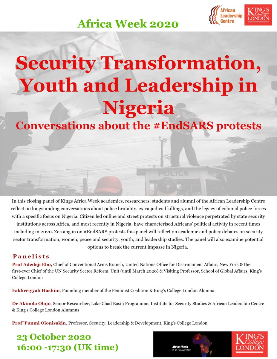 "#KingsAfricaWeek Join the conversation on ""Security Transformation, Youth and Leadership in Nigeria"" 🗓️ Friday 23 Oct  🕘16:00 to 17:30 BST Register: https://t.co/bQJg5waIpA #EndSARS https://t.co/c4uA6c9IOy"
