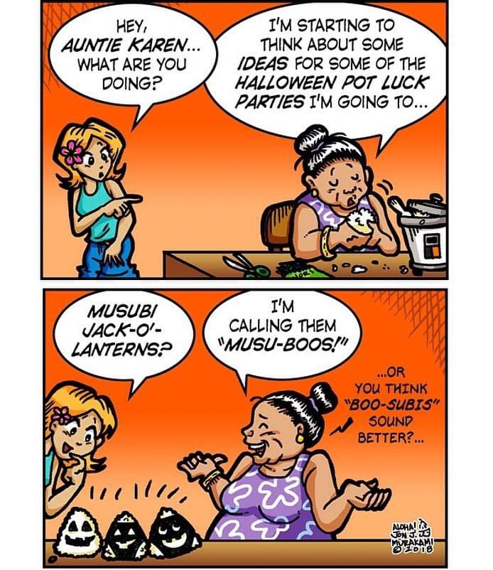 Remember when I came up with Boo-subis? My Calabash comic strip from a couple years ago?   #jonjmurakami #calabash #comic #comicstrip #newspapercomics #newspapercomicstrip #halloween #musibi #cartoon #hawaii #jackolantern #nori #rice #calabash https://t.co/MiklcsEQvY