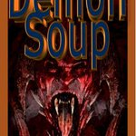 Image for the Tweet beginning: Demon Soup by James Bryron
