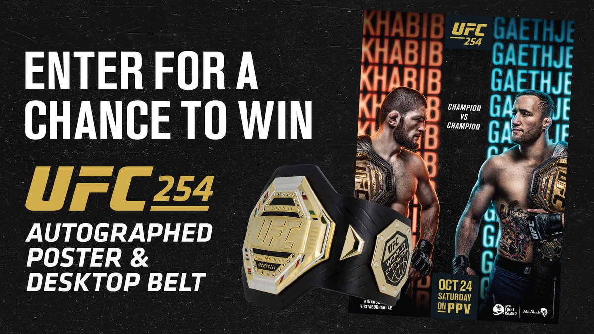 Who wants an official #UFC254 autographed poster & desktop @UFC belt!? 👀   🎲 Enter For a Chance To Win Here: https://t.co/bP0GPCNpL1  ▪️ UFC FIGHT PASS Exclusive Code ➡️ UFC2549203 https://t.co/F46zjNF1TI