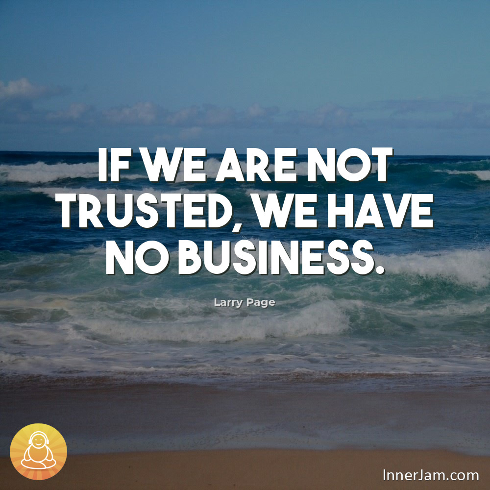 RT @InnerJamApp: If we are not trusted, we have no business. #quote #selfimprovement https://t.co/IbfCT73Ojw