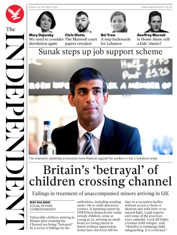 Friday's Independent digital: 'Britain's 'betrayal' of children crossing channel' #TomorrowsPapersToday #BBCPapers