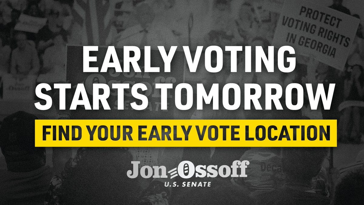 GEORGIA: Early voting starts TOMORROW! Find your early voting location (it might be different than your normal voting location) and make a plan NOW! ➡️ ElectJon.com/Early Share this far and wide!