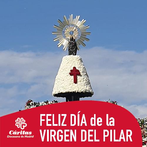 Cáritas Madrid On Twitter Feliz Día De La Virgen Del Pilar Felicidades A Las Pilares Zaragozanos Y A Nuestros Hermanos De Caritaszaragoza En Este Año Tan Diferente Https T Co Fnbcyzmwwo