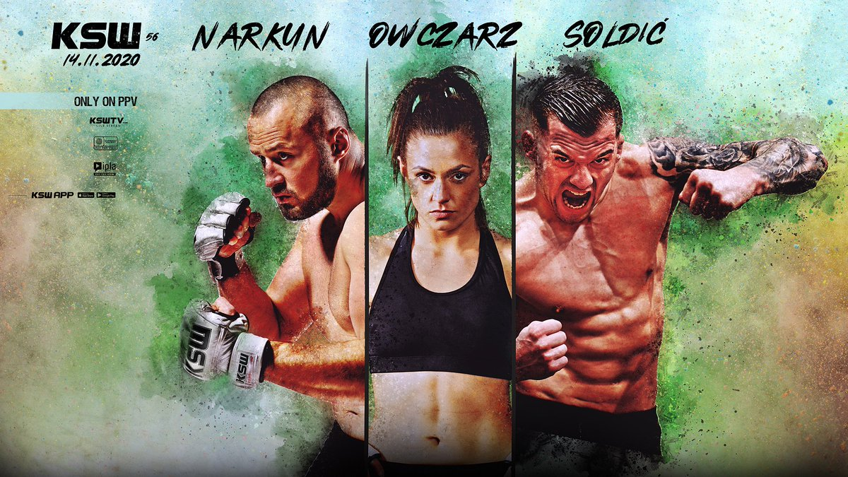 #KSW56 - Are you Excited⁉️ 👑 @Soldic_MMA 🇭🇷  👑 @TomaszNarkun 🇵🇱 🔝 @KOwczarz 🇵🇱 https://t.co/E0ThQED4Ie
